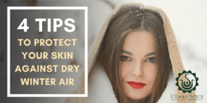 4 tips to protect your skin against dry winter air header