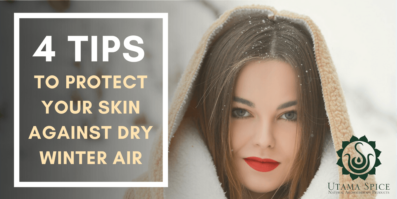4 Tips To Protect Your Skin Against Dry Winter Air