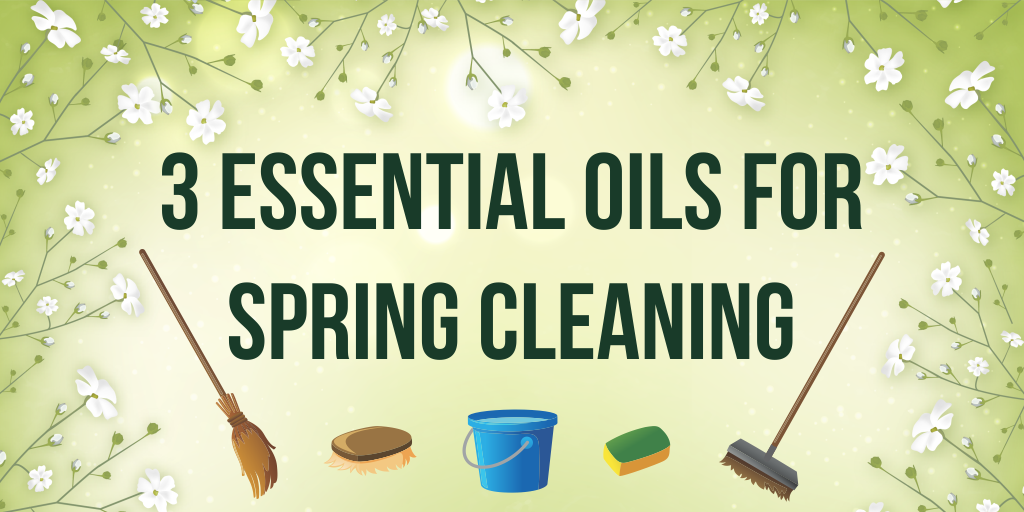 3 Essential Oils For Spring Cleaning