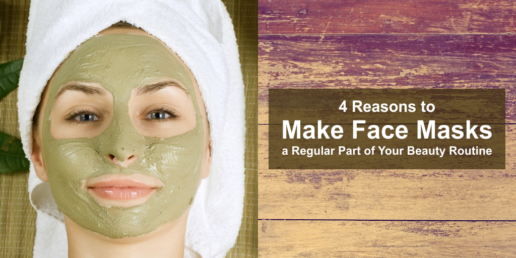 4 reasons to make face masks a regular part of your beauty routine header