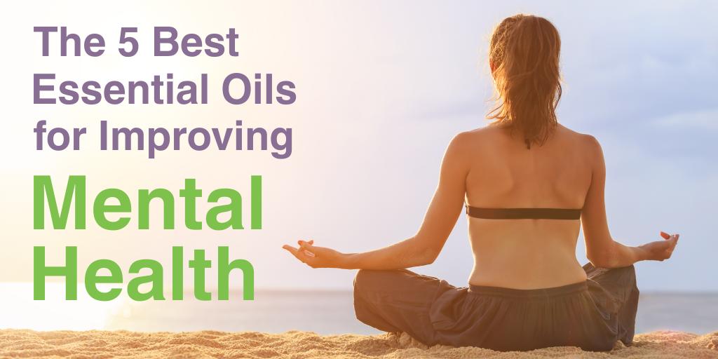 5 Best Essential Oils for Improving Mental Health