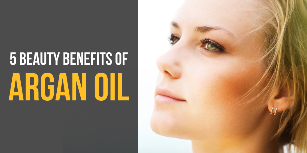 5 Beauty Benefits of Argan Oil