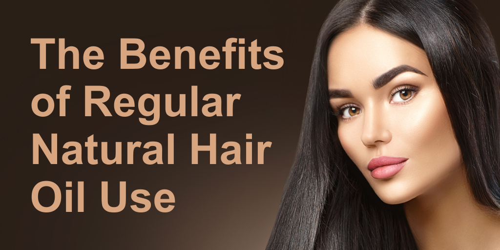 Benefits of Regular Natural Hair Oil Use