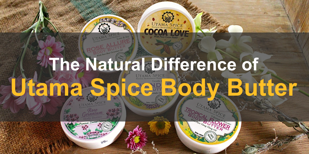 The Natural Difference Of Utama Spice Body Butter