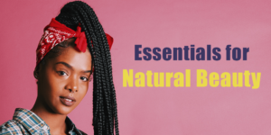 essentials for natural beauty header