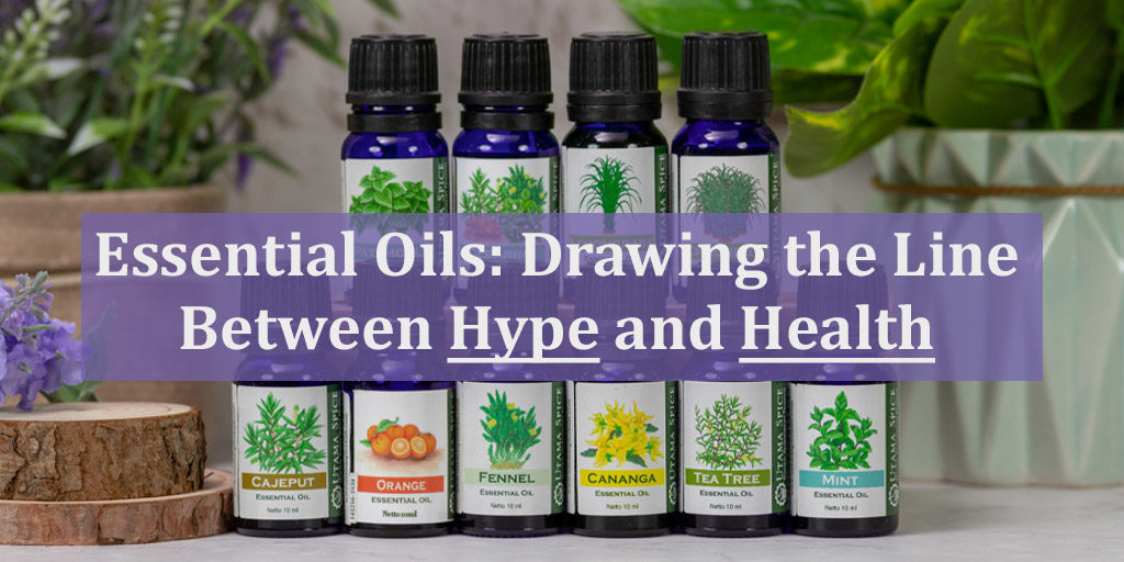 essential oils the line between hype and health header