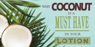 Why Coconut Is a Must-Have Ingredient in Your Lotion
