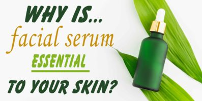 Why is Face Serum Essential in Your Skin Care Routine?