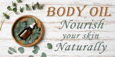 body oil can help nourish your skin naturally