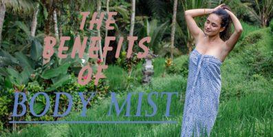 benefits of body mist