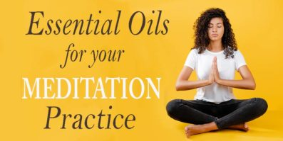 15 Essential Oils For Your Meditation Practice
