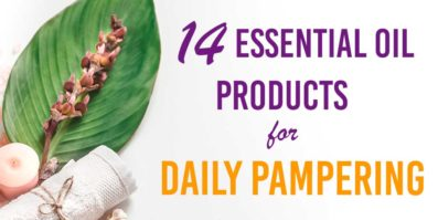 14 Essential Oil Products For Daily Pampering