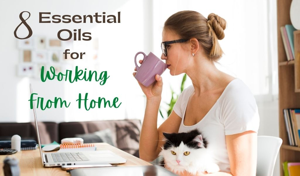 essential oils for working at home