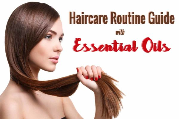 haircare routine guide with essential oils